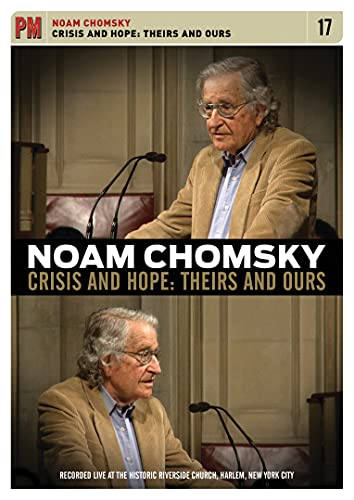 Noam Chomsky: Crisis and Hope