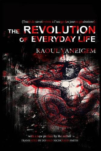 9781604862133: The Revolution of Everyday Life