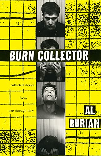 9781604862201: Burn Collector: Collected Stories from One through Nine