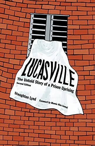 9781604862249: Lucasville: The Untold Story of a Prison Uprising
