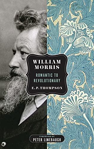 9781604862430: William Morris: Romantic to Revolutionary (Spectre)