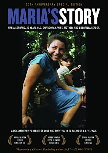 9781604863222: Maria's Story: A Documentary Portrait Of Love And Survival In El Salvador's Civil War