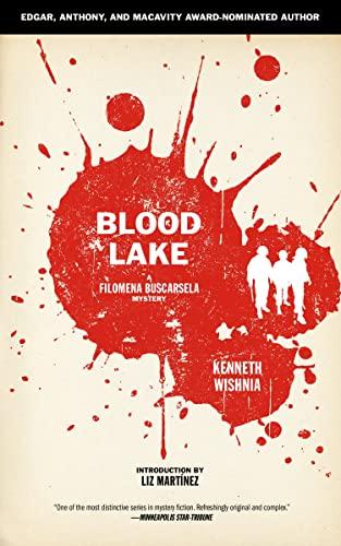 Blood Lake (Filomena Buscarsela 5): Wishnia, Kenneth