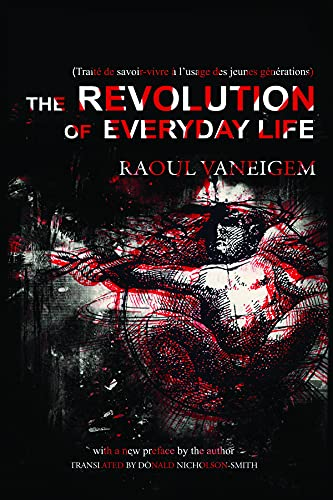 9781604866780: The Revolution of Everyday Life