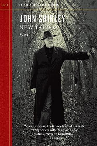 New Taboos (Outspoken Authors): John Shirley