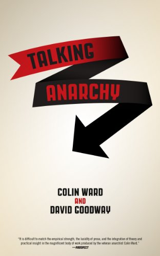 Talking Anarchy (1604868120) by Colin Ward; David Goodway