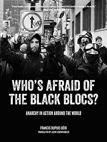 9781604869491: Who's Afraid of the Black Blocs?: Anarchy in Action Around the World