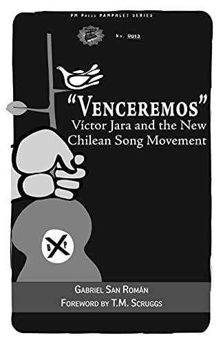 9781604869576: Venceremos: Victor Jara and the New Chilean Song Movement (Pm Press Pamphlet)