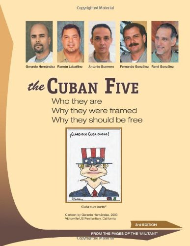 The Cuban Five: Who They are; Why: Martin Koppel, Mary-Alice