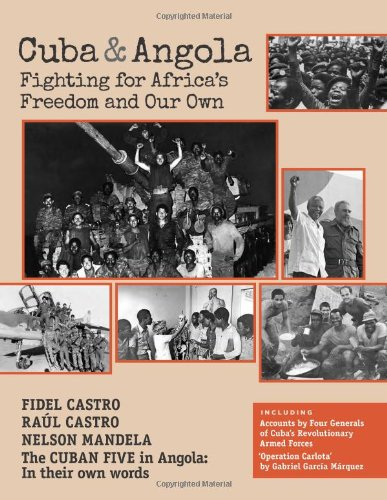 9781604880465: Cuba and Angola: Fighting for Africa's Freedom and Our Own
