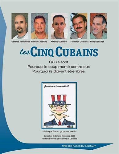 Les Cinq Cubains. Qui Ils Sont. Pourquoi: Martin Koppel, Mary-Alice