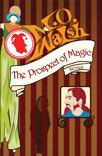 The Prospect of Magic (Signed by Author): Walsh, M O