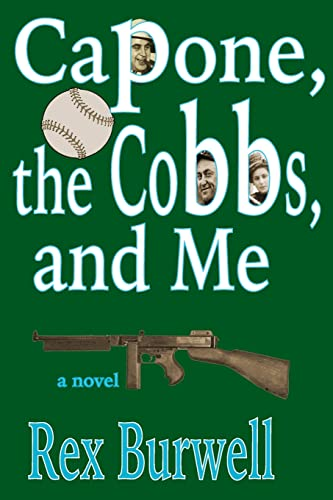 Capone, the Cobbs, and Me: Burwell, Rex