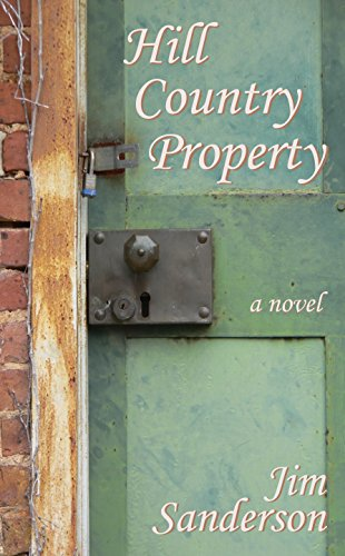 Hill Country Property (Hardcover): Jim Sanderson