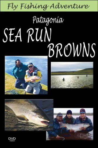 9781604900163: Fly Fishing Adventure, Patagonia Sea Run Browns