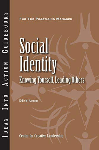 9781604910001: Social Identity: Knowing Yourself, Knowing Others (J-B CCL (Center for Creative Leadership))