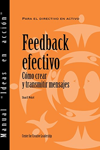 9781604910155: Feedback that Works: How to Build and Deliver Your Message (Spanish localized for Latin America) (Spanish Edition)