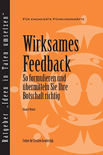 9781604910179: Feedback that Works: How to Build and Deliver Your Message (German) (German Edition)
