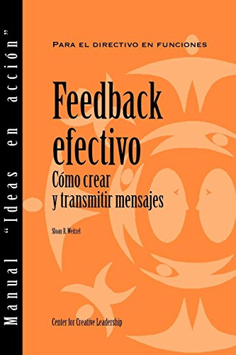 9781604910537: Feedback That Works: How to Build and Deliver Your Message (Spanish) (Manual