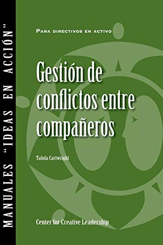 9781604915396: Managing Conflict with Peers (Spanish) (Spanish Edition)