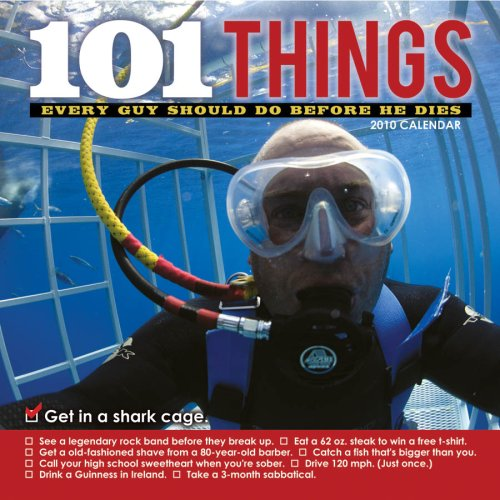 9781604933307: 101 Things Every Guy Should Do Before He Dies 2010 Wall Calendar