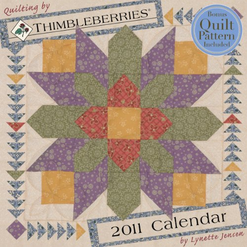 9781604936803: Quilting by Thimbleberries 2011 Wall Calendar