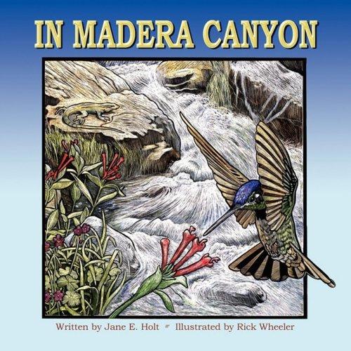 9781604940022: In Madera Canyon