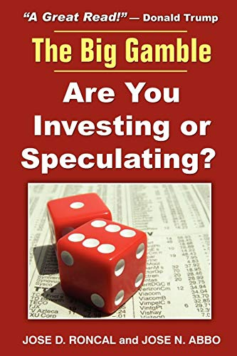 9781604940381: The Big Gamble: Are You Investing or Speculating?