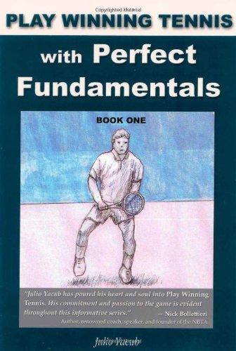 9781604940503: Play Winning Tennis with Perfect Fundamentals