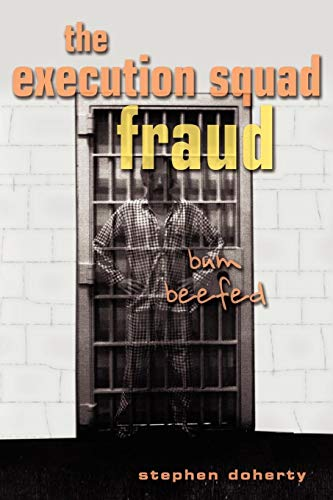 9781604941630: The Execution Squad Fraud: Bum Beefed
