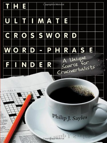 9781604941722: The Ultimate Crossword Word-Phrase Finder: A Unique Source for Cruciverbalists