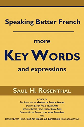 9781604941807: Speaking Better French: More Key Words and Expressions