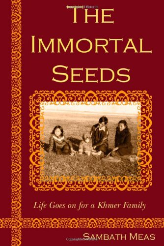 The Immortal Seeds: Life goes on for: Meas, Sambath