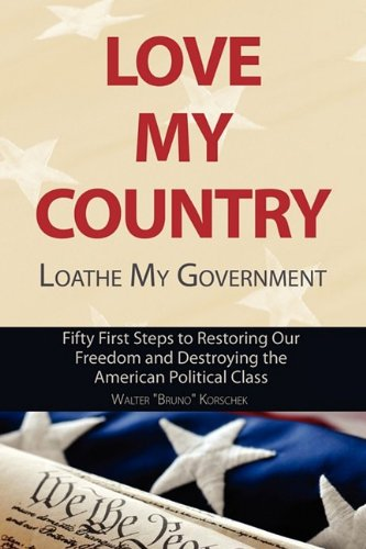 Love My Country, Loathe My Government: Walter Bruno Korschek
