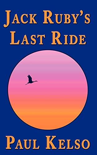 Jack Ruby's Last Ride: Paul Kelso
