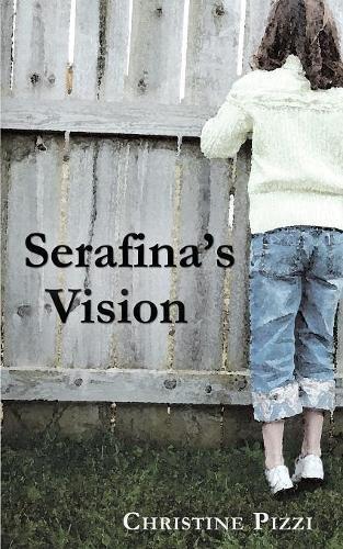 9781604943856: Serafina's Vision