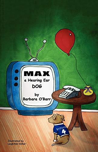 9781604947144: Max: A Hearing Ear Dog