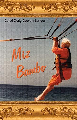 9781604947526: Miz Bambo