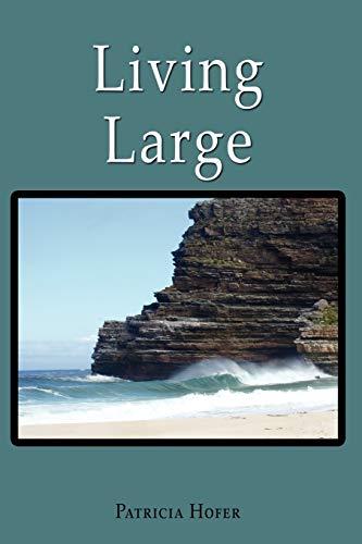 Living Large: Patricia Hofer