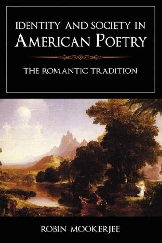9781604975086: Identity and Society in American Poetry: The Romantic Tradition