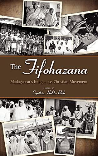 9781604975819: The Fifohazana: Madagascar's Indigenous Christian Movement