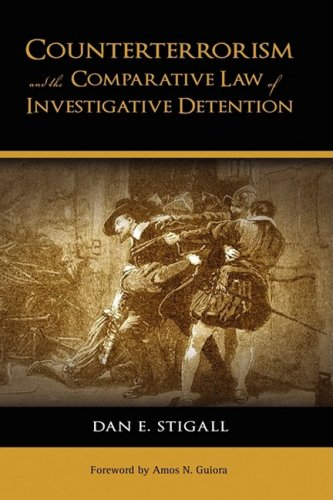 9781604976182: Counterterrorism and the Comparative Law of Investigative Detention