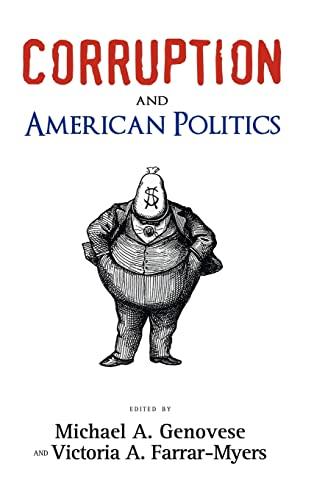 9781604976380: Corruption and American Politics (Politics, Institutions, and Public Policy in America)