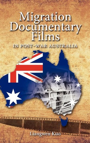 9781604976878: Migration Documentary Films in Post-War Australia