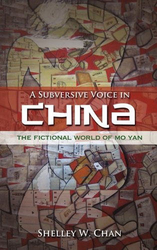 9781604977196: A Subversive Voice in China: The Fictional World of Mo Yan