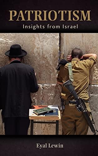 9781604977653: Patriotism: Insights from Israel