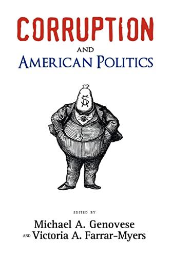 9781604977738: Corruption and American Politics