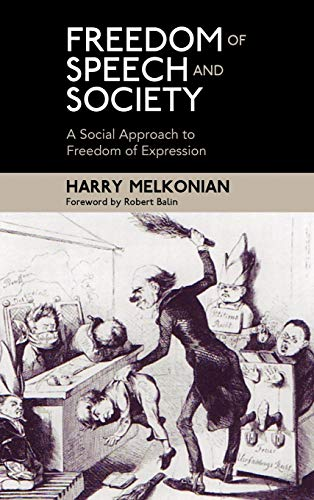 9781604978209: Freedom of Speech and Society: A Social Approach to Freedom of Expression