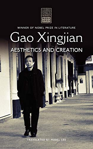 Gao Xingjian: Aesthetics and Creation: Xingjian Gao