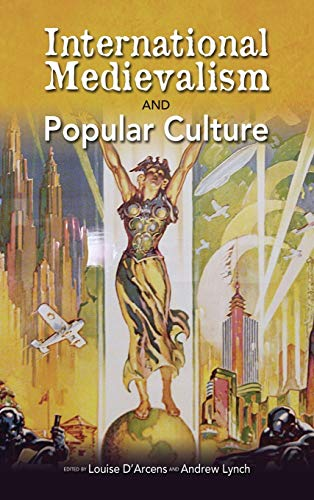 9781604978643: International Medievalism and Popular Culture